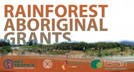 Rainforest Aboriginal grants now open