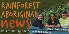 Rainforest Aboriginal News out now