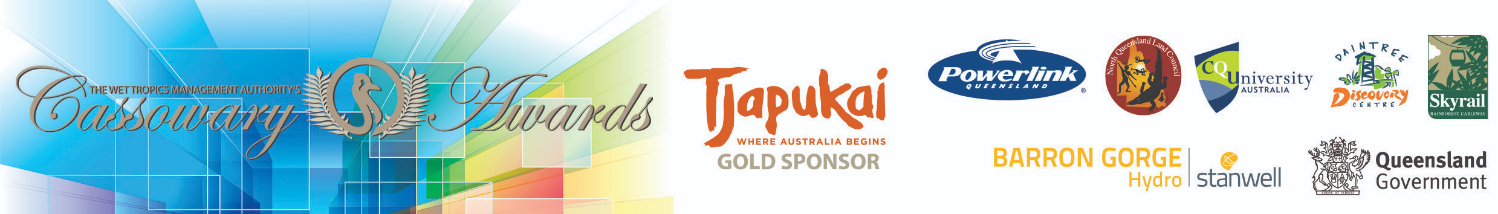 With thanks to our valuable sponsors: Tjapukai Aboriginal Cultural Park, Stanwell Corporation, North Queensland Land Council, National Parks Queensland, Department of Environment and Science, Skyrail, Daintree Discovery Centre, CQUniversity, Powerlink.