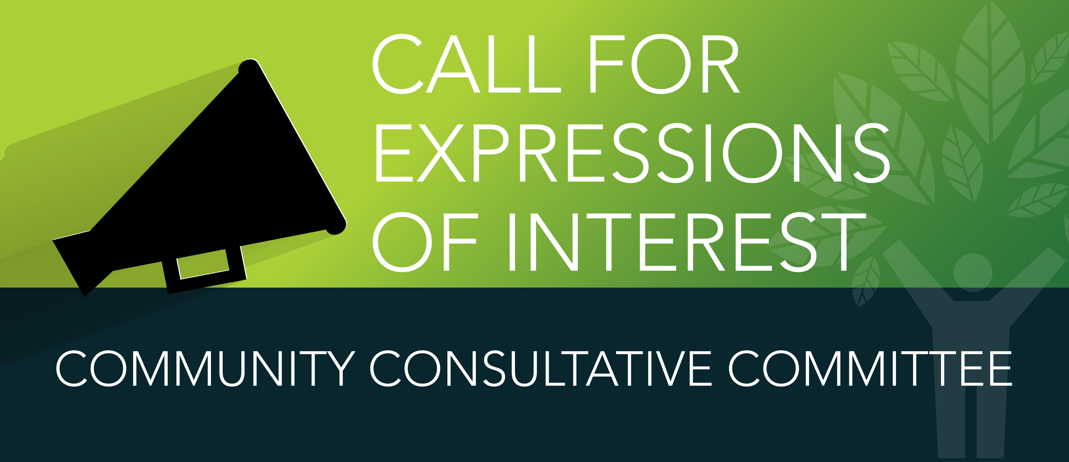 Call for Expressions of Interest for Community Consultative Committee