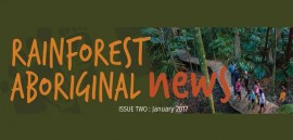 Rainforest Aboriginal News Issue 2 January 2017
