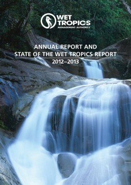 2012-2013 Wet Tropics Management Authority Annual Report